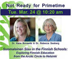 Suomalainen Sisu in the Finnish Schools: Exploring Finnish Education from the Arctic Circle to...