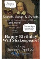 Happy Birthday Will Shakespeare, Sonnets, Songs, & Sweets