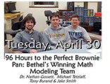 96 Hours to the Perfect Brownie Pan: Bethel's Winning Math Modeling Team