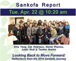 Looking Back to Move Forward: Reflections from the 2014 Sankofa Journey