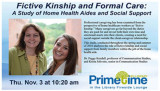 Fictive Kinship and Formal Care: A Study of Home Health Aides and Social Support