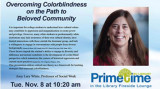 Overcoming Colorblindness on the Path to Beloved Community