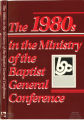 The 1980s in the Ministry of the Baptist General Conference